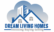 Dream Living Homes - Investing, Buying, Selling